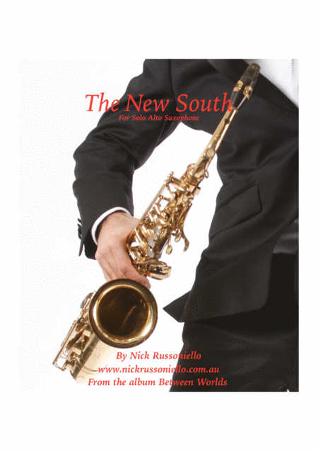 The New South- solo alto saxophone