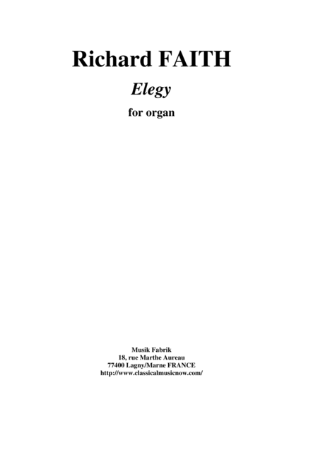 Richard Faith : Elegy for organ