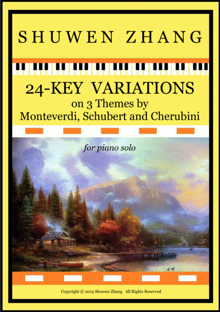 24-Key Variations on 3 Themes by Monterverdi, Schubert and Cherubini