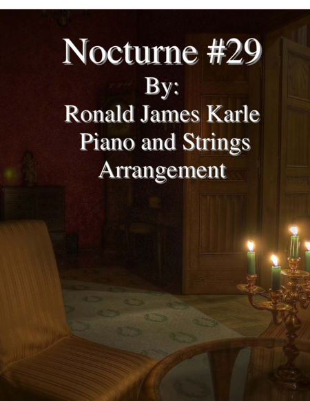 Nocturne #29 Arrangement for Piano and Strings
