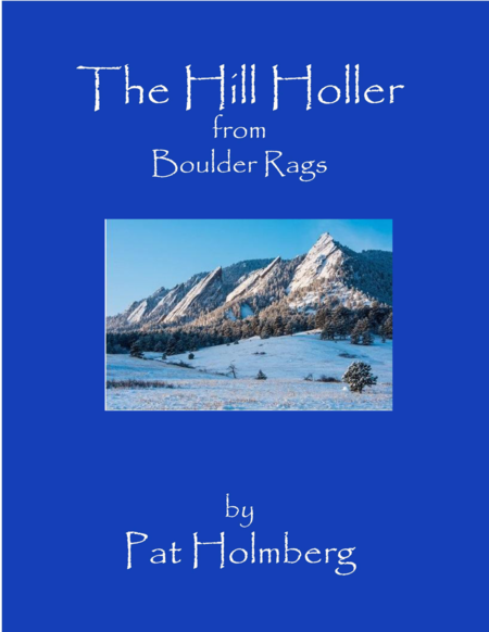 The Hill Holler (from 'Boulder Rags')