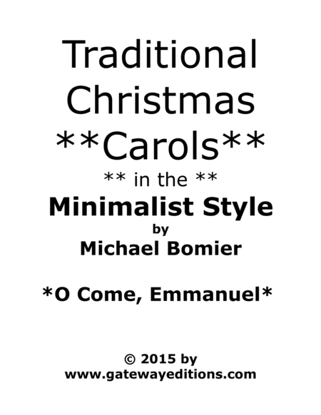 O Come, O Come, Emmanuel from Traditional Christmas Carols in the Minimalist Style