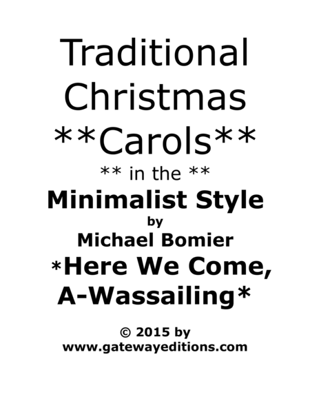 Here We Come A-Wassailing from Traditional Christmas Carols in the Minimalist Style