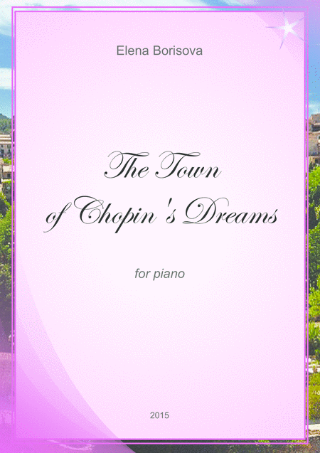 The Town of Chopin's Dreams