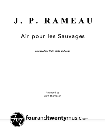 Air pour les Sauvage, arranged for flute, viola and cello
