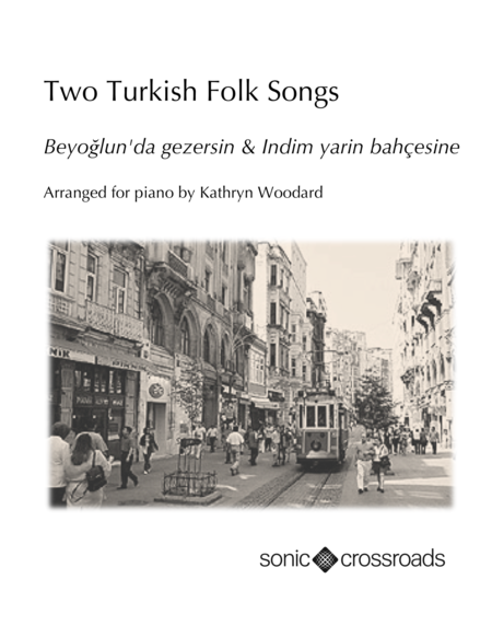 Two Turkish Folk Songs