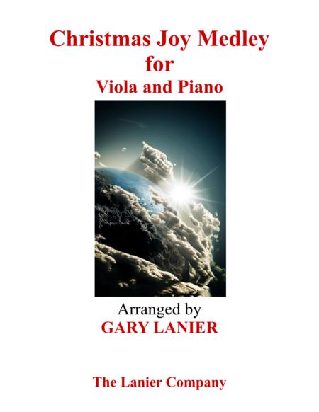Gary Lanier: CHRISTMAS JOY MEDLEY (Viola/Piano and Viola Part)