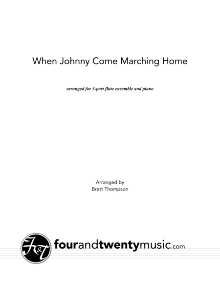 When Johnny Comes Marching Home, arranged for two or three flues and optional piano