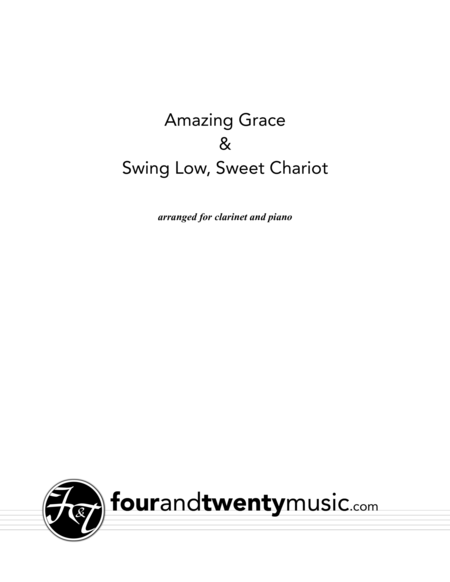 Amazing Grace and Swing Low, Sweet Chariot for clarinet and piano