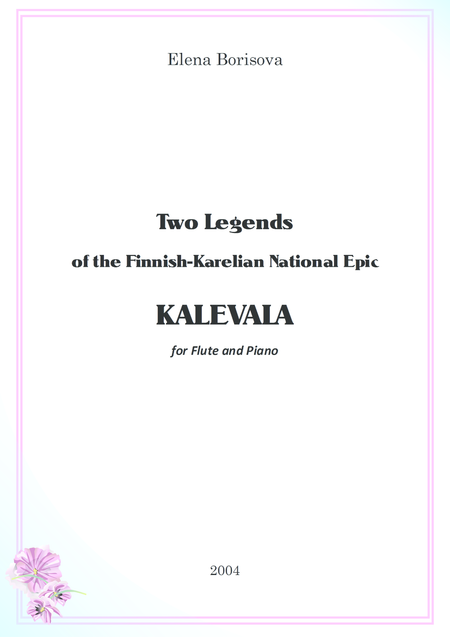 Two Legends of the Finnish-Karelian National Epic KALEVALA