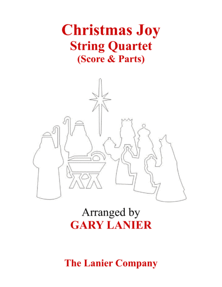 Gary Lanier: CHRISTMAS JOY (String Quartet/Score and Parts)