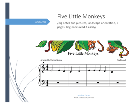 Five Little Monkeys /Nursery rhymes piano sheet for beginners , Big notes and pictures, landscape orientation, 2 pages. Beginners read it easily/