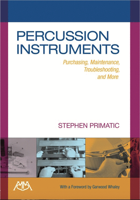 Percussion Instruments - Purchasing, Maintenance, Troubleshooting & More