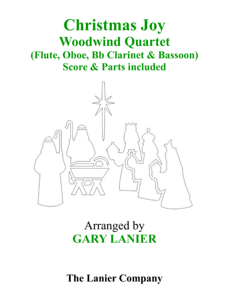 Gary Lanier: CHRISTMAS JOY (Woodwind Quartet/Score and Parts)