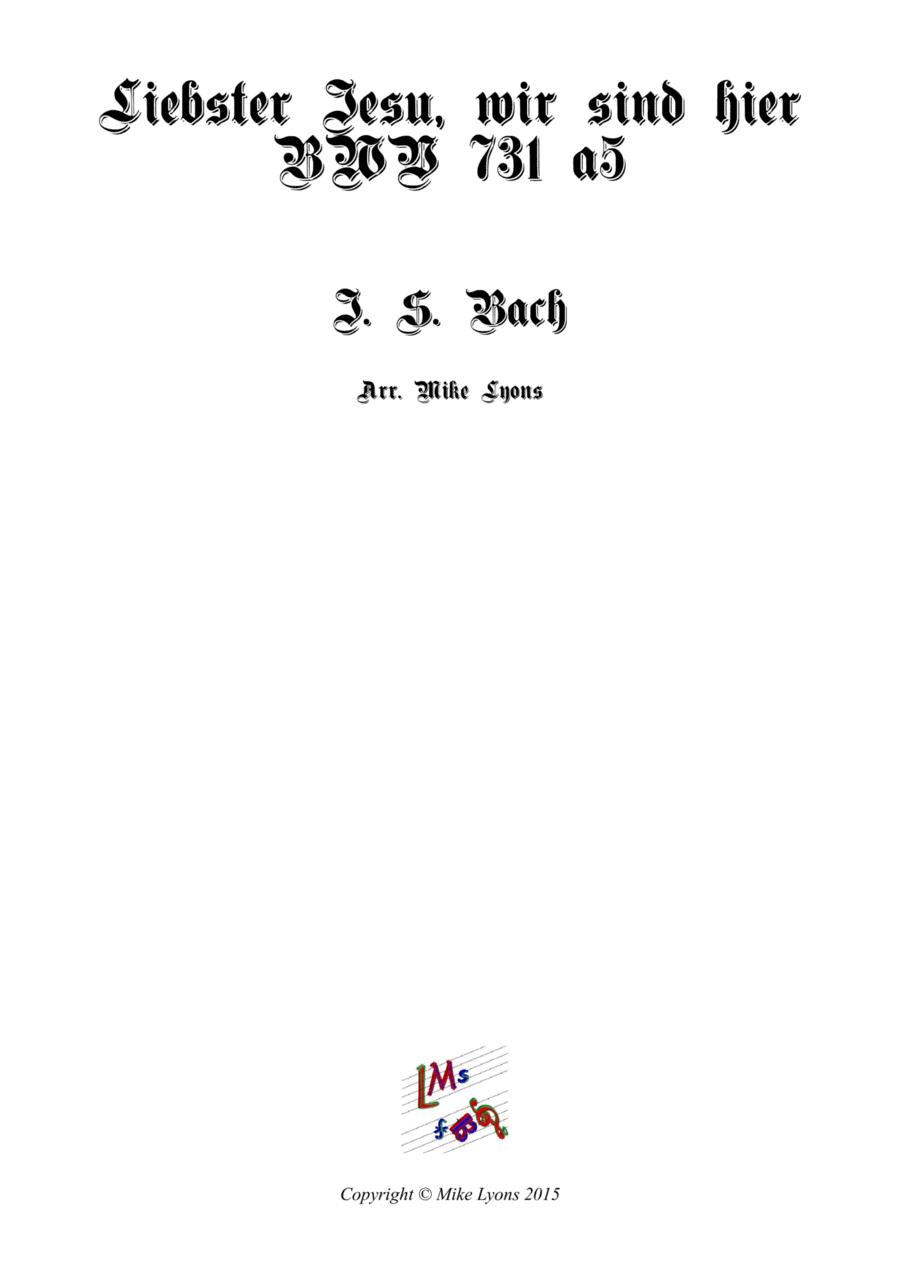Liebster Jesu, Wir Sind Hier BWV 731 (Brass quintet)