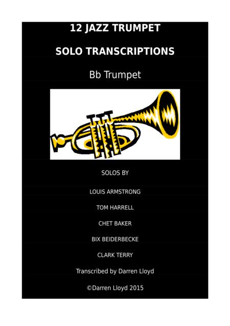 12 JAZZ TRUMPET SOLO TRANSCRIPTIONS for Bb TRUMPET