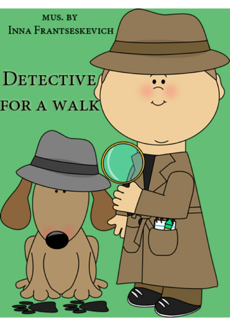 Detective for a walk