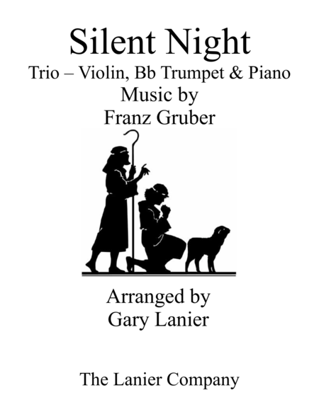 Gary Lanier: SILENT NIGHT (Trio – Violin, Bb Trumpet & Piano with Score & Parts)