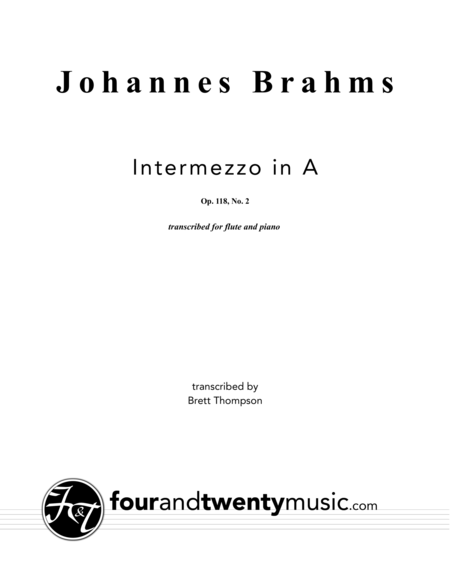 Intermezzo in A, opus 118 no 2 arranged for flute and piano