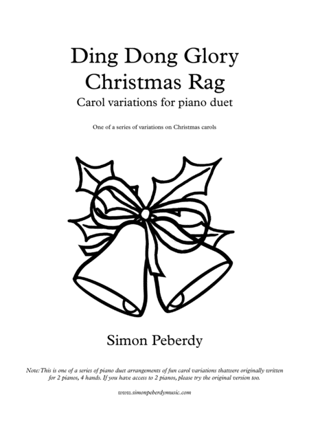 Ding Dong Glory Christmas Rag for Piano Duet, fun variations on Christmas carols, by Simon Peberdy