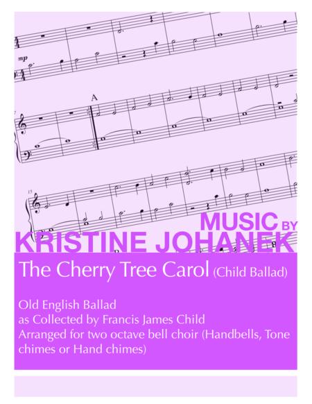 Cherry Tree Carol (Child Ballad) (2 octave handbells, tonechimes or hand chimes)