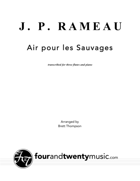 Air pour les Sauvages, arranged for three flutes and piano
