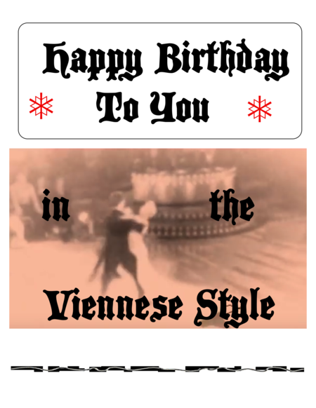 Happy Birthday in the Viennese Style
