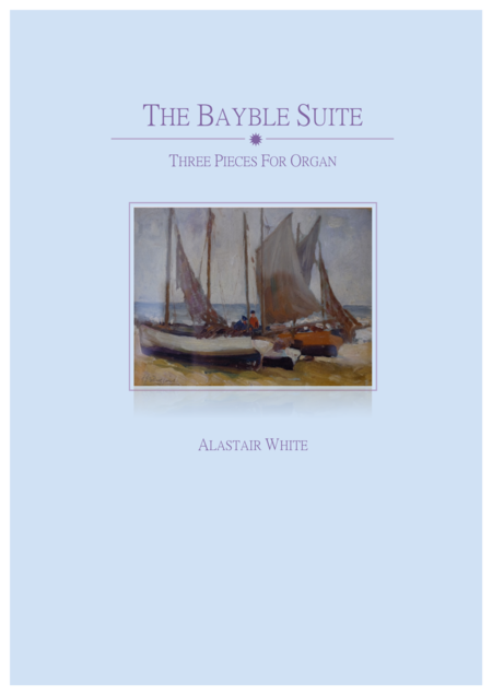 The Bayble Suite:  three pieces for organ