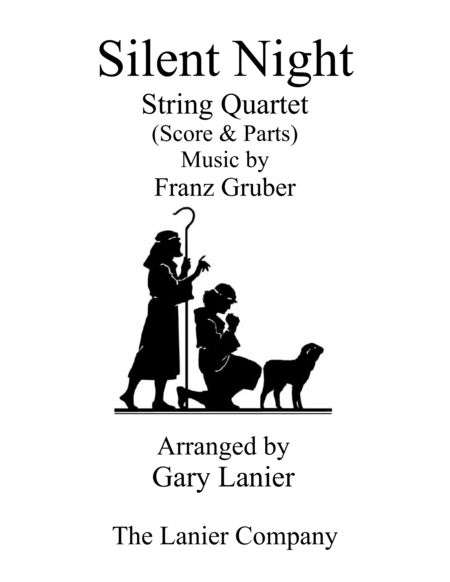 Gary Lanier: SILENT NIGHT (String Quartet - Score & Parts)