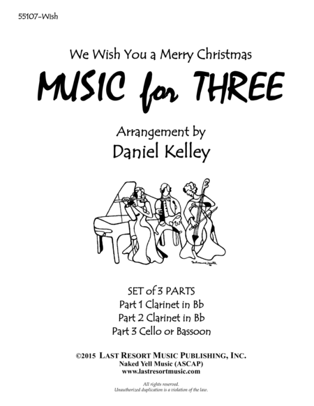 We Wish You a Merry Christmas for Woodwind Trio (2 Clarinets & Bassoon) Set of 3 Parts