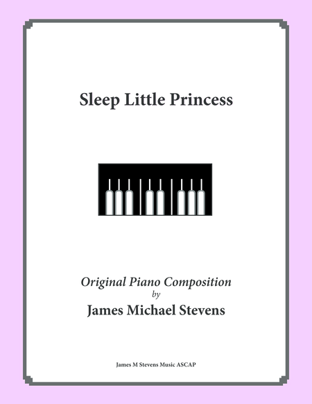 Sleep Little Princess (a Lullaby)