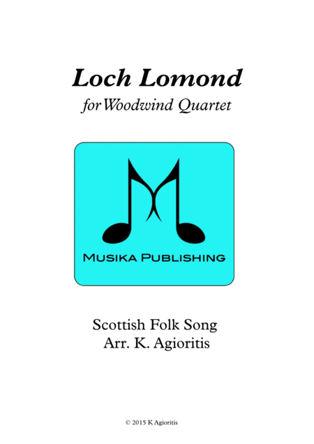 Loch Lomond - for Woodwind Quartet
