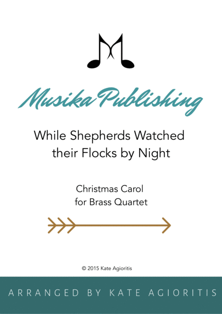 While Shepherds Watched their Flocks by Night - Brass Quartet