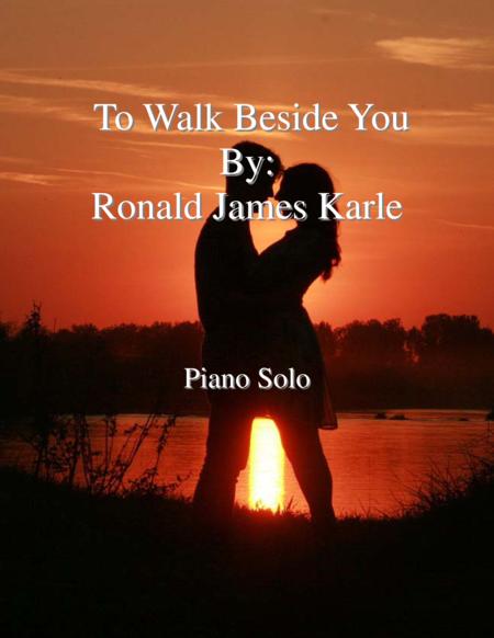 To Walk Beside You