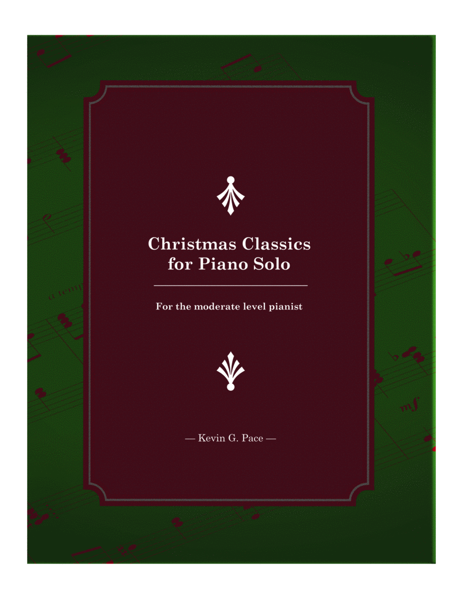 Christmas Classics for the Moderate Level Pianist