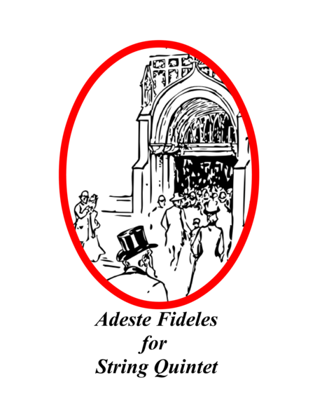 Adeste Fideles for String Quintet
