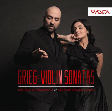 Grieg: Complete Violin Sonatas, Op. 18, 13 & 45