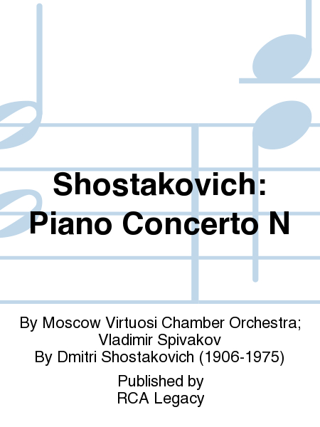 Shostakovich: Piano Concerto N