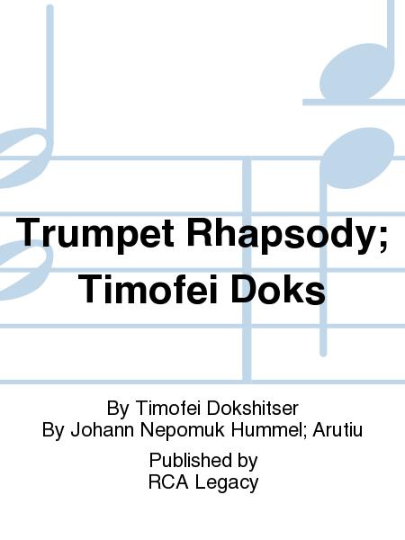 Trumpet Rhapsody; Timofei Doks