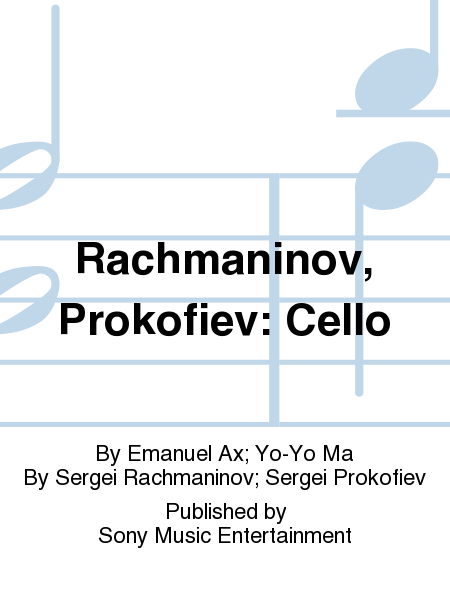 Rachmaninov, Prokofiev: Cello