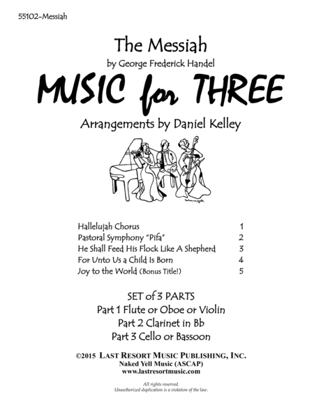 Handel's Messiah for Woodwind Trio (Flute or Oboe, Clarinet & Bassoon) Set of 3 Parts