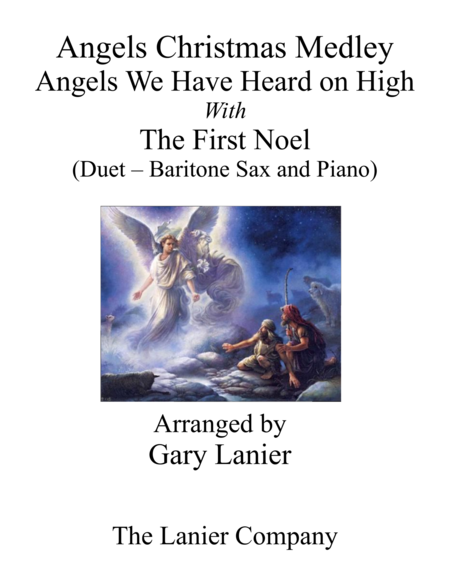 Gary Lanier: ANGELS CHRISTMAS MEDLEY (Duet –  Baritone Sax & Piano with Parts)