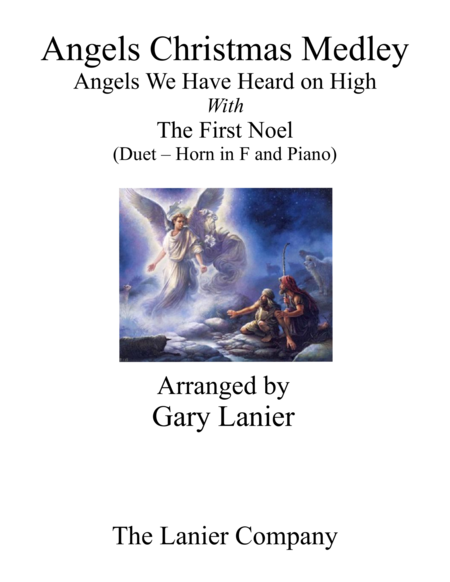 Gary Lanier: ANGELS CHRISTMAS MEDLEY (Duet –  Horn in F & Piano with Parts)