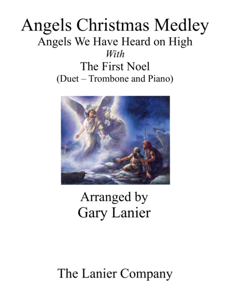 Gary Lanier: ANGELS CHRISTMAS MEDLEY (Duet –  Trombone & Piano with Parts)