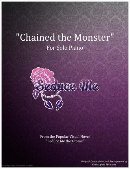 Chained The Monster - For Solo Piano