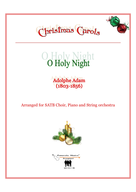 O Holy Night for SATB Piano and String orchestra