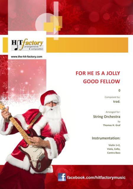 For he is a Jolly Good Fellow - Folk Song and Toast  - String Orchestra