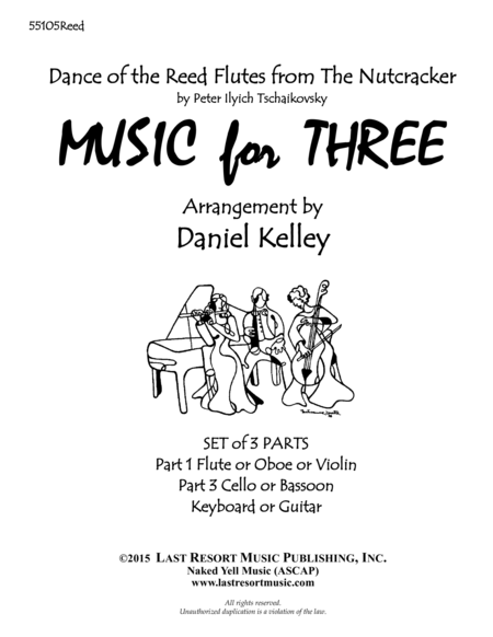 Dance of the Reed Flutes from The Nutcracker for Piano Trio (Violin, Cello, Piano) Set of 3 Parts