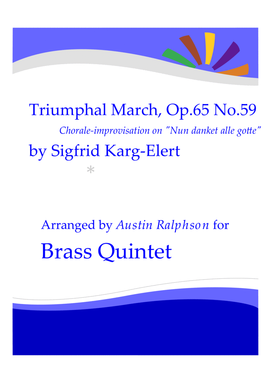 Triumphal March based on Nun Danket Alle Gotte - brass quintet