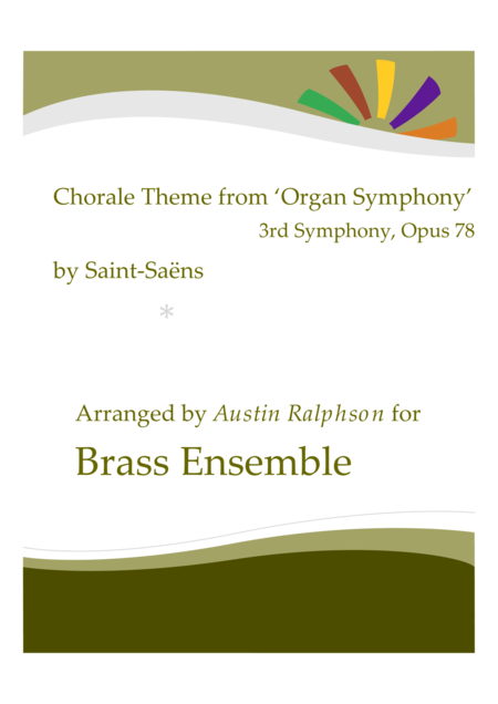 Chorale Theme from the Organ Symphony (No.3, Op.78) - brass ensemble